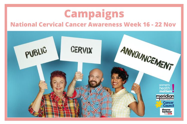 Public Cervix Announcement Campaign National Cervical Cancer Awareness Week 16 - 22